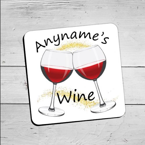 Personalised Any Name's WINE Drinks Coaster N27 - Birthday, Christmas, Mothers Day Gift